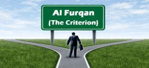 Al Furqan means The Criterion, which means the divider of truth and falsehood, right and wrong, good and evil.