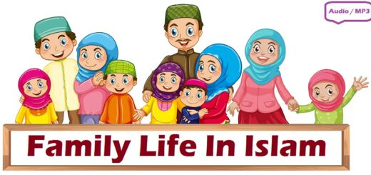 Family Life In Islam (Audio / MP3)