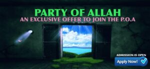 Those who Ardently Hope for Paradise: The Party of Allah