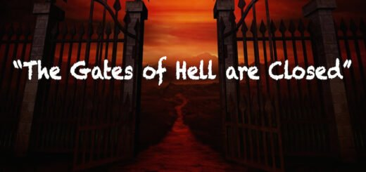 """The gates of Hell-fire are closed, and the devils are chained."""