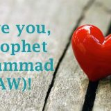 I Love you, O Prophet Muhammad (SAW)