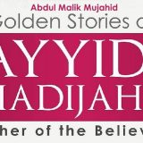 Golden Stories of Sayyida Khadijah (RA) - Darussalam