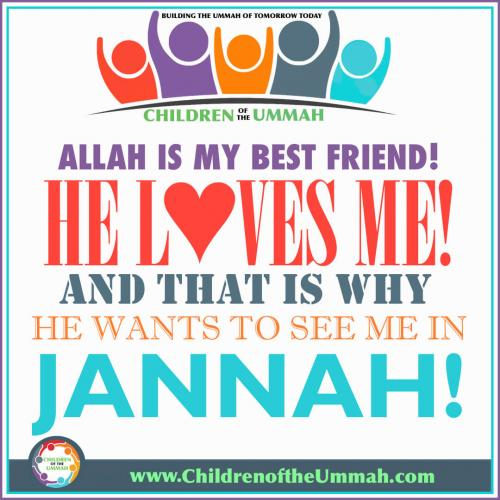 Allah is My Best Friend!